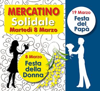 8 Marzo, Mercatino: buona giornata della Donna e buona Festa del Papà!