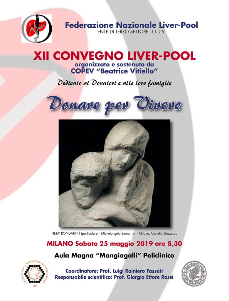 XII CONVEGNO LIVER-POOL Donare per Vivere - Milano 25 maggio 2019
