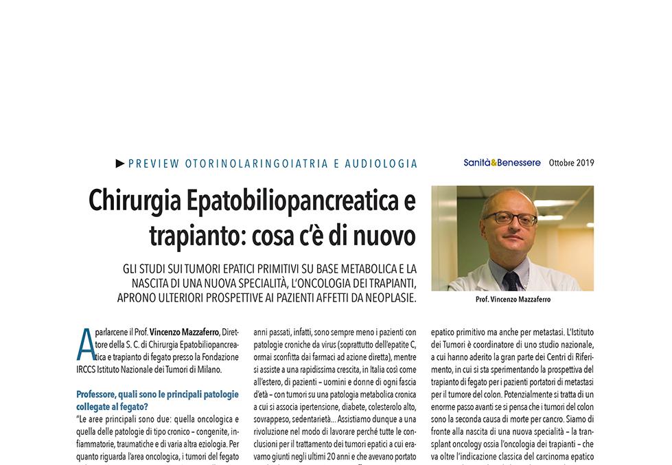 Chirurgia Epatobiliopancreatica e trapianto: cosa c'è di nuovo - Intervista a Vincenzo Mazzaferro